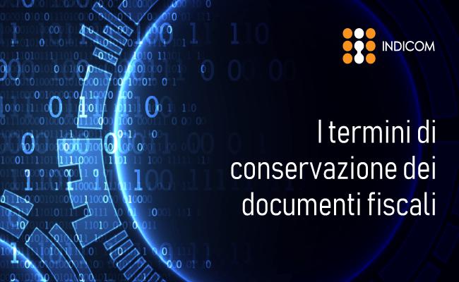 Termini per la conservazione dei documenti fiscali